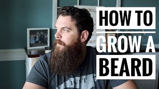 HOW TO Grow a Beard | 7 Tips for Beard Growth