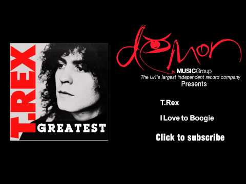 T.Rex - I Love to Boogie