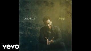 Amos Lee - Spirit (Audio)