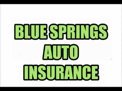 BLUE SPRINGS AUTO INSURANCE QUOTES RATES INSURANCE AGENTS AGENCIES  MO MISSOURI