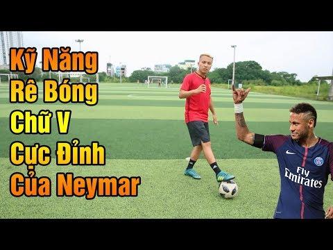 Đỗ Kim Phúc Hướng Dẫn Bóng Đá Kỹ Năng Rê Bóng Chữ V Cực Đỉnh Của Siêu Sao Neymar