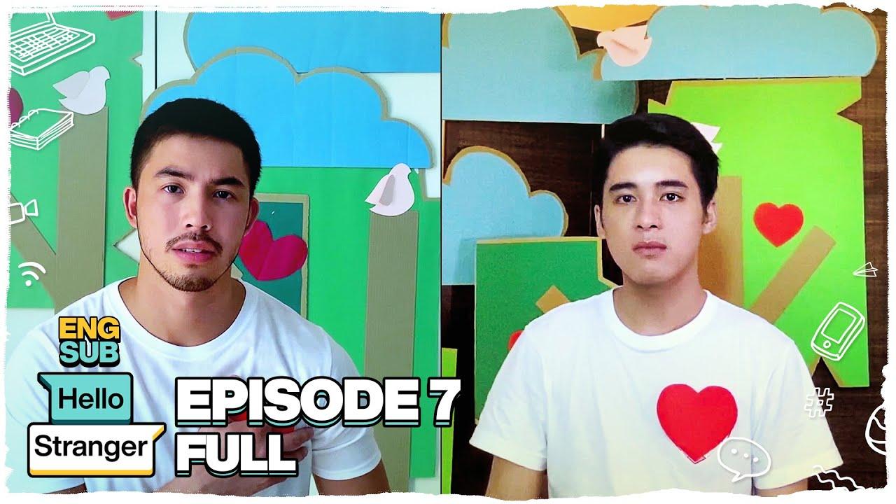 Hello Stranger FULL Episode 7 | Tony Labrusca, JC Alcantara & Vivoree Esclito | Hello Stranger