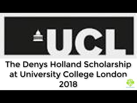 How to Apply For The Denys Holland Scholarship at University College London 2018