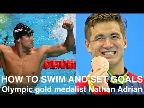 How to swim and set goals - 5x Olympic gold medalist Nathan Adrian