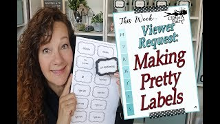 How to Make Pretty Labels - With FREE Download!