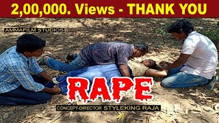 RAPE LATEST SHORT FILM 2019 | STYLEKING RAJA | SAILAJA | BENARJI
