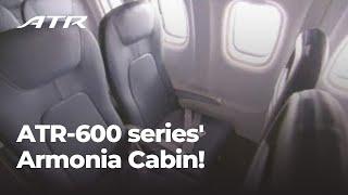 ATR-600 series' New Armonia Cabin!