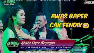 Download Cak Fendik & Ivha Berlian - KETIKA CINTA MENANGIS - OM EL SAMBA JOMBANG Mp3
