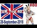 UK Top 40 Singles Chart 28 September, 2018 № 80