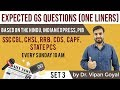 Expected GS one liner questions based on The Hindu, Indian Express, PIB set 3 by Dr Vipan Goyal