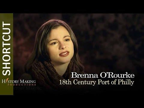 Brenna O'Rourke The 18th Century Port of Philadelphia