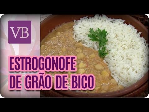 Estrogonofe de Grão de Bico - Você Bonita (17/02/17)