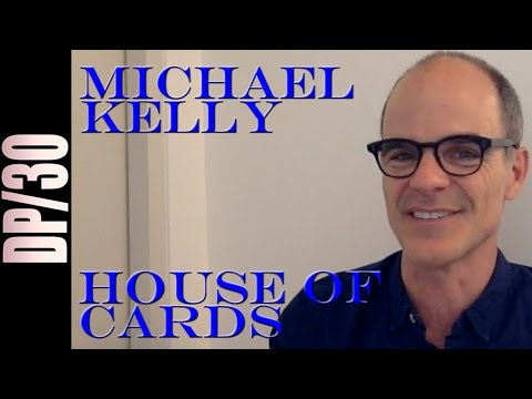 DP/30 Emmy Watch: House of Cards, Michael Kelly (via Skype)