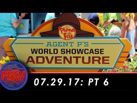 Agent P's World Showcase Adventure turns fun!   07/29/2017 pt. 6