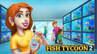 Fish Tycoon 2 Virtual Aquarium Android Gameplay ᴴᴰ