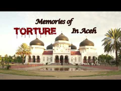 Memories of Torture in Aceh
