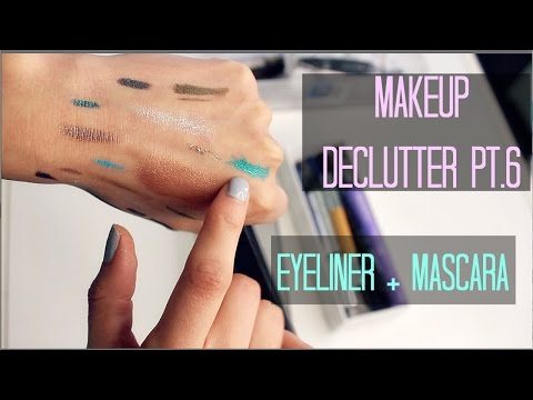 Makeup Collection Declutter Pt.6 - Eyeliners and Mascara