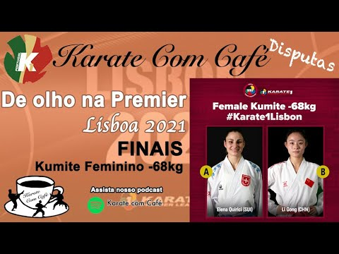 FINAL KUMITE FEMALE -68kg - WKF Premier League Lisbon 2021 - Karate Com Café