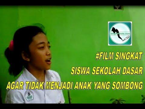 Film Singkat Anak SD Agar Tidak Menjadi Anak Yang Sombong ...