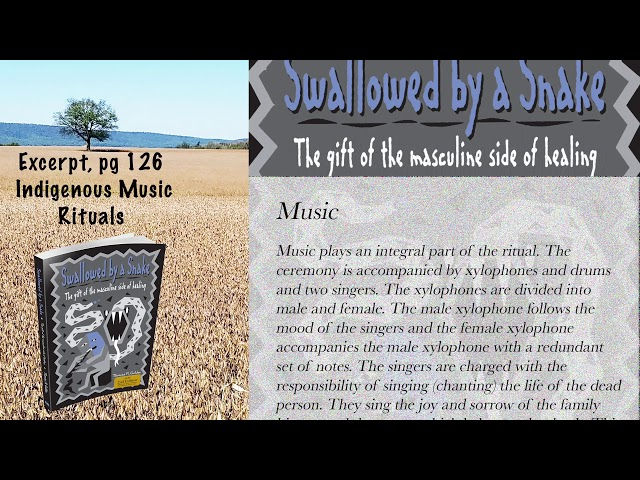 Excerpt -  Swallowed by a Snake - Indigenous Music Rituals