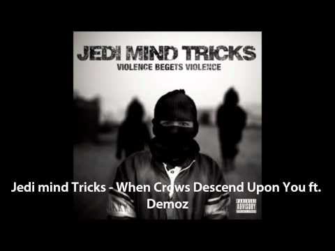Jedi Mind Tricks - When Crows Descend Upon You ft. Demoz (HD)