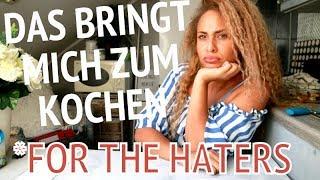 DAS BRINGT MICH ZUM KOCHEN |For the Haters |Nobeautychannel