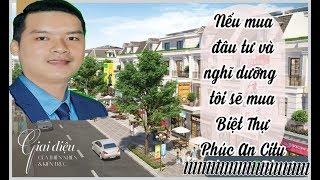 Phúc An City Đức Hòa Long An phần 1 l Nguyễn Trung Nhân 0909117880