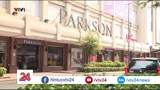 Parkson - Thất bại của mô hình kinh doanh hàng hiệu cao cấp - Tin Tức VTV24