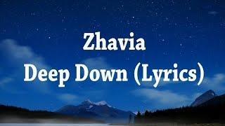 Zhavia - Deep Down (Lyrics)