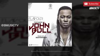 Flavour - Professor John Bull (OFFICIAL AUDIO 2016)