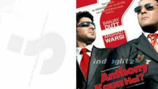 "Anthony Kaun Hain - Theme Song - ""No Way"" - HD Sound"