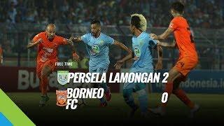 [Pekan 15] Cuplikan Pertandingan Persela Lamongan vs Borneo FC, 11 Juli 2018