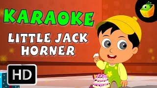 Little Jack Horner - Karaoke Version With Lyrics - Cartoon/Animated English Nursery Rhymes For Kids