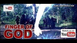 Finger Of God 1 (Full movie)