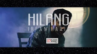 Video IRFAN HARIS - Hilang (Official Music Video) download MP3, 3GP, MP4, WEBM, AVI, FLV April 2018