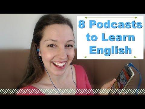 8 Podcasts for Fluent English: Advanced English Listening