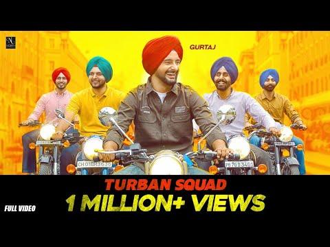Turban Squad (Official Song) Gurtaj ft.Hapee Malhi | Gurinder Bawa | The Kidd | Latest Punjabi Songs