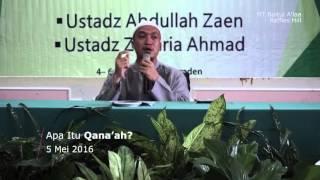 [Sesi 1] #Part1 Apa itu Qanaah? - Ustadz Zakaria Ahmad