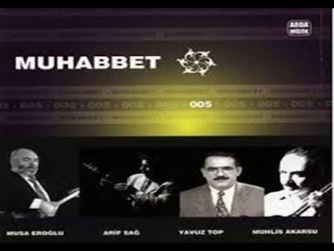 Muhabbet  5