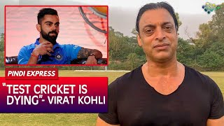 Virat Kohli Disappointed by Quality of Test Cricket | Ind vs Sa | Shoaib Akhtar