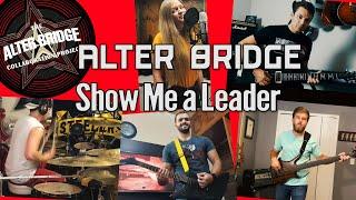 ALTER BRIDGE Show Me A Leader International Cover Collab