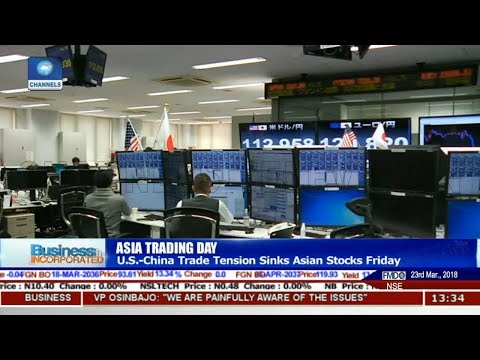 U.S.- China Trade Tension Sinks Asian Stocks Friday |Business Incorporated|