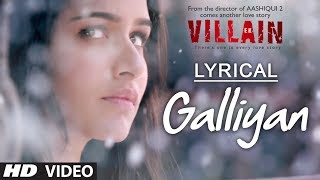 Lyrical: Galliyan Full Song with Lyrics | Ek Villain | Ankit Tiwari | Sidharth Malhotra thumbnail