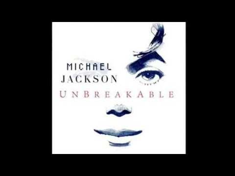Michael Jackson - Unbreakable (Audio HQ)