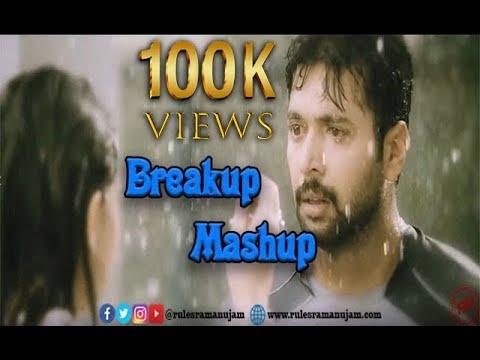 Breakup Mashup - Tamil