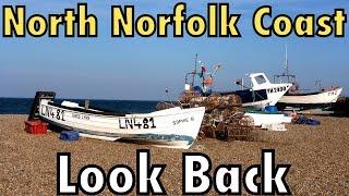 North Norfolk Coast Look Back