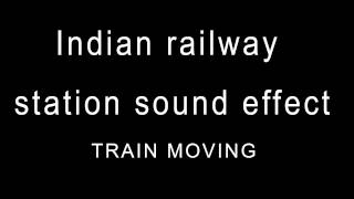 indian railway station sound effect 2