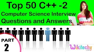 Top 50 C++ -2 cse technical interview questions and answers tutorial for fresher experienced