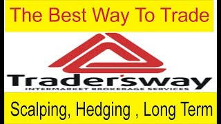 The Best Way To Trade Scalping , Hedging Are long Term special Tutorial By Tani Forex in Urdu Hindi