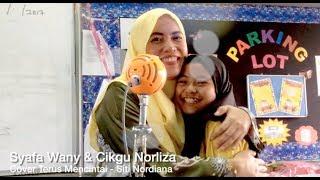 Syafa Wany & Cikgu Norliza - Terus Mencintai (Siti Nordiana)